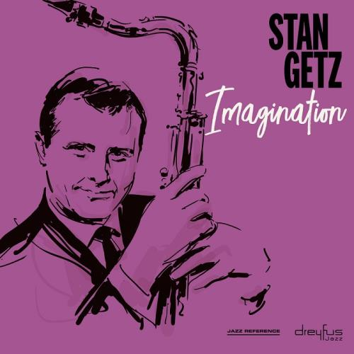 آلبوم Imagination [2001 Remastered Version] اثر Stan Getz