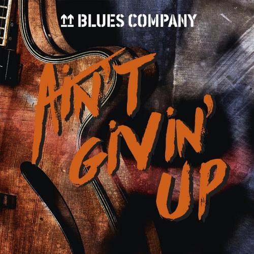 دانلود آلبوم موسیقی Blues-Company-Ain-t-Givin-Up