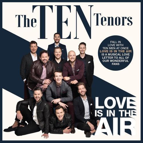 دانلود آلبوم موسیقی The-Ten-Tenors-Love-Is-in-the-Air