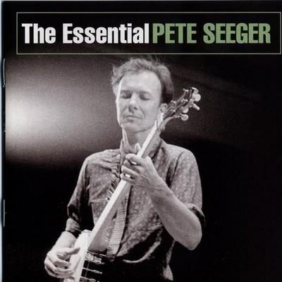 آلبوم The Essential Pete Seeger اثر Pete Seeger