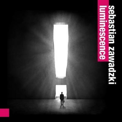 دانلود آلبوم موسیقی Sebastian-Zawadzki-Luminescence