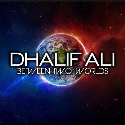 دانلود آلبوم موسیقی dhalif-ali-between-two-worlds