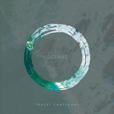 آلبوم Oceans اثر Tracey Chattaway