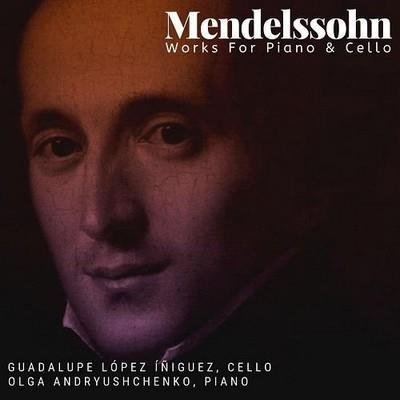 دانلود آلبوم موسیقی Guadalupe-Lopez-Iniguez-Mendelssohn-Works-For-Piano-Cello