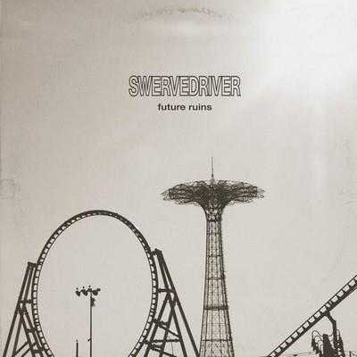 آلبوم Future Ruins اثر Swervedriver