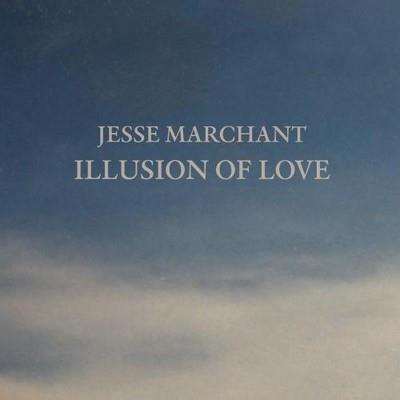 دانلود آلبوم موسیقی jesse-marchant-illusion-of-love