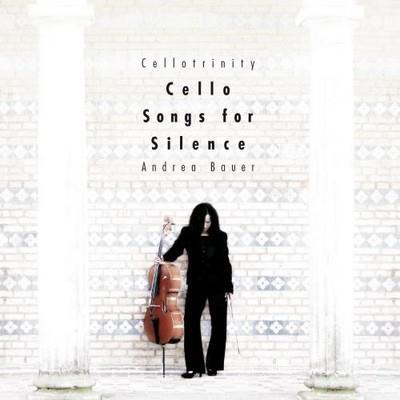 دانلود آلبوم موسیقی andrea-bauer-cello-songs-fo-silence