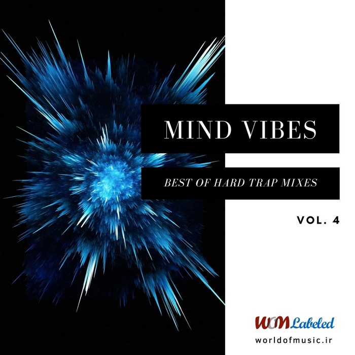 دانلود آلبوم موسیقی Mind Vibes - Hard Trap Mix, Vol. 4