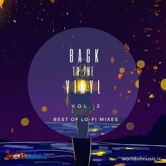 دانلود آلبوم Back to the Vinyl - Lo-Fi Mix, Vol. 2 اثر Various Artists