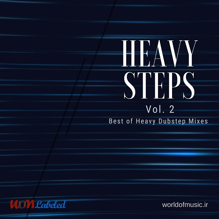 دانلود آلبوم موسیقی Heavy Steps - Heavy-Dubstep Mix, Vol. 2