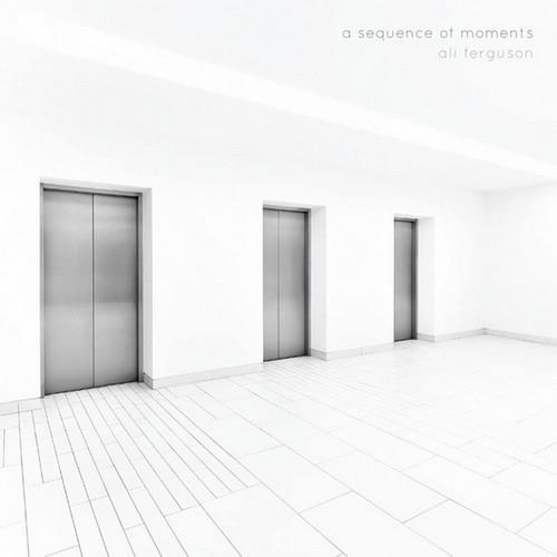 دانلود آلبوم A Sequence of Moments اثر Ali Ferguson