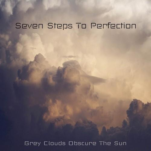 دانلود آلبوم Grey Clouds Obscure the Sun اثر Seven Steps to Perfection