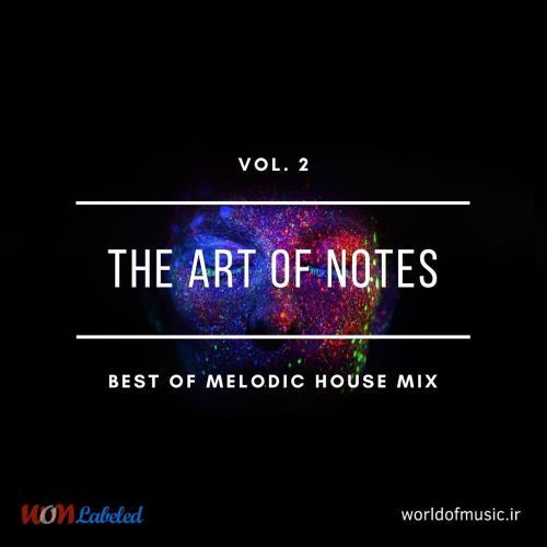 دانلود آلبوم موسیقی The Art of Notes - Melodic House, Vol. 2