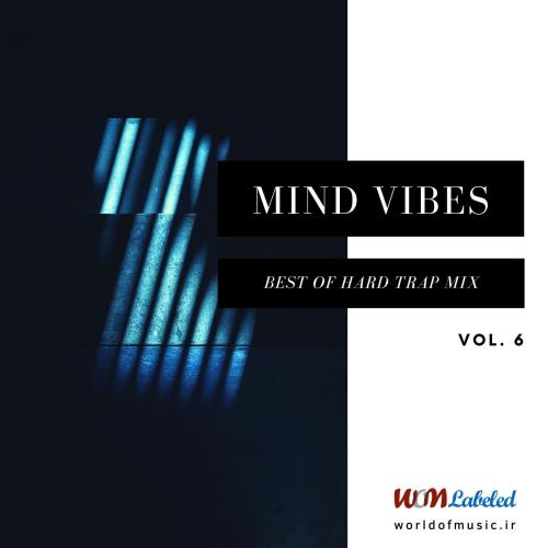 دانلود آلبوم Mind Vibes - Hard Trap Mix, Vol. 6 اثر Various Artists