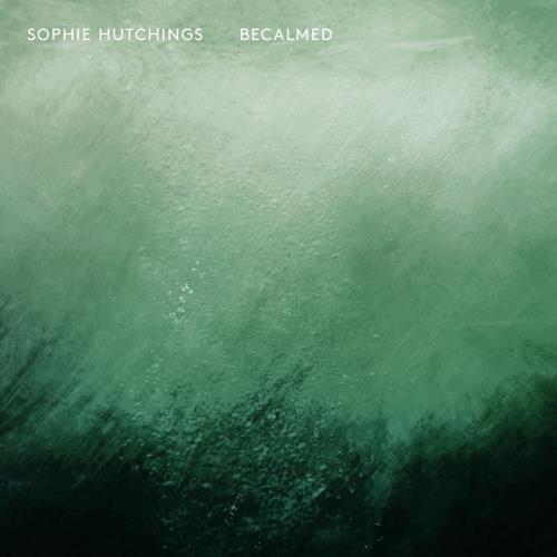 دانلود آلبوم Becalmed اثر Sophie Hutchings