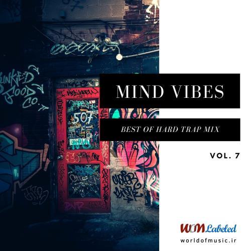 دانلود آلبوم موسیقی Mind Vibes - Hard Trap Mix, Vol. 7