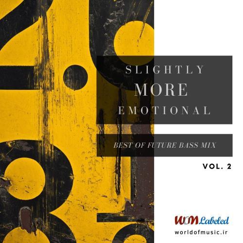 دانلود آلبوم Slightly More Emotional - Future Bass Mix, Vol. 2 اثر Various Artists