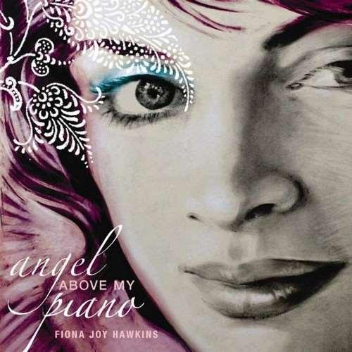 دانلود آلبوم Angel Above My Piano اثر Fiona Joy Hawkins