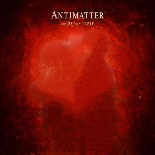 دانلود آلبوم The Judas Table اثر Antimatter