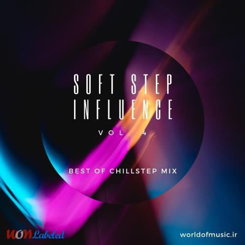 دانلود آلبوم Soft Step Influence - Chillstep Mix, Vol. 4 اثر Various Artists