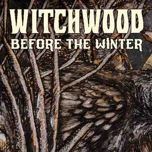 دانلود آلبوم Before the Winter اثر Witchwood