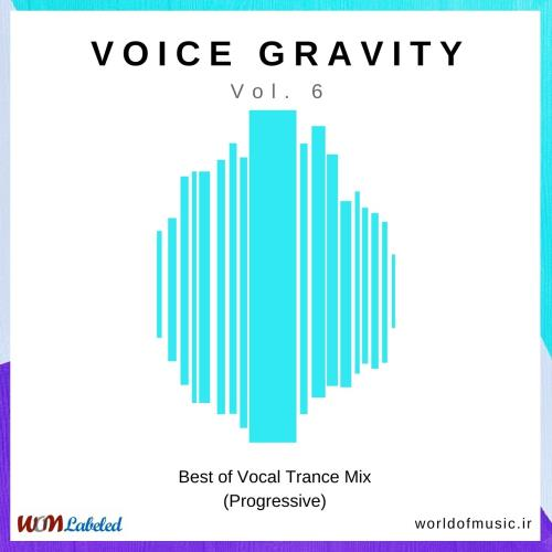 دانلود آلبوم Voice Gravity - Vocal Trance Mix, Vol. 6 (Progressive) اثر Various Artists
