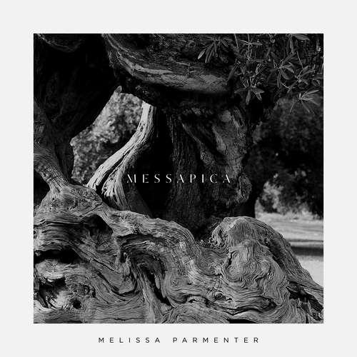 دانلود آلبوم Messapica اثر Melissa Parmenter
