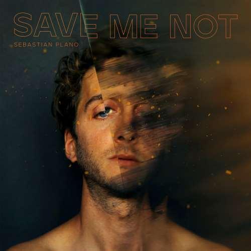 دانلود آلبوم Save Me Not اثر Sebastian Plano
