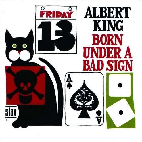 دانلود آلبوم Born Under a Bad Sign اثر Albert King