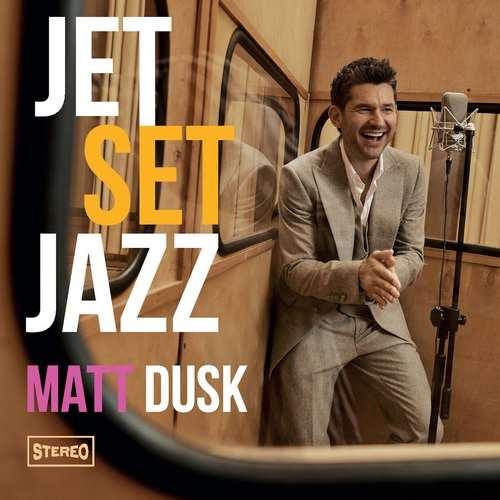 دانلود آلبوم JetSetJazz اثر Matt Dusk