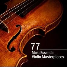 دانلود آلبوم موسیقی 77-most-essential-violin-masterpieces