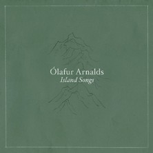 آلبوم Island Songs اثر Olafur Arnalds