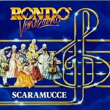 آلبوم Scaramucce اثر Rondo Veneziano