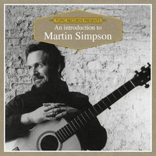 آلبوم An Introduction to Martin Simpson اثر Martin Simpson