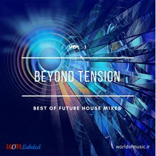 آلبوم Beyond Tension - Future House Mix, Vol. 1 اثر Various Artists