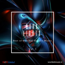 آلبوم Dark Lights - Minimal Bounce Mix, Vol. 1 اثر Various Artists