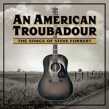 دانلود آلبوم موسیقی An-American-Troubadour-The-Songs-of-Steve-Forbert