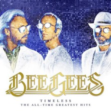 آلبوم Timeless: The All-Time Greatest Hits اثر Bee Gees