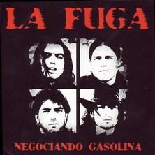 آلبوم Negociando Gasolina اثر La Fuga