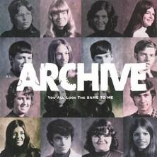 آلبوم You All Look the Same to Me اثر Archive