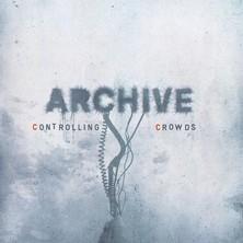 آلبوم Controlling Crowds اثر Archive
