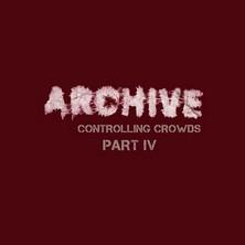 دانلود آلبوم موسیقی Archive-Controlling-Crowds-Part-IV