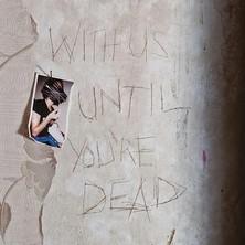 دانلود آلبوم موسیقی Archive-With-Us-Until-You-re-Dead