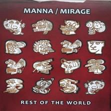 آلبوم Rest of the World اثر Manna/Mirage