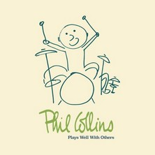 آلبوم Play Well with Others اثر Phil Collins