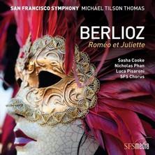 آلبوم Berlioz's Romeo et Juliette اثر Michael Tilson Thomas