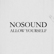 آلبوم Allow Yourself اثر Nosound