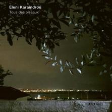 آلبوم Tous des oiseaux اثر Eleni Karaindrou