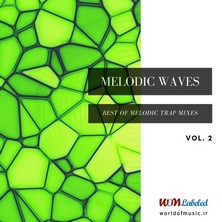 آلبوم Melodic Waves - Melodic Trap Mix, Vol. 2 اثر Various Artists