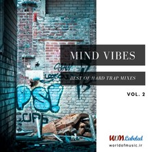 آلبوم Mind Vibes - Hard Trap Mix, Vol. 2 اثر Various Artists